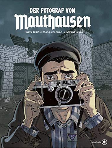 Der Fotograf von Mauthausen