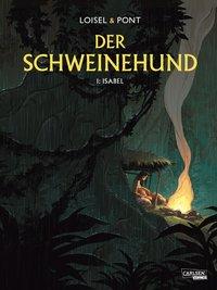 Der Schweinehund – Bd. 1 Isabel