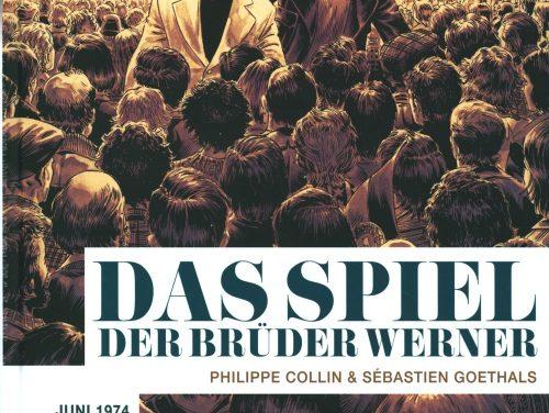 Das Spiel der Brüder Werner (Philippe Collin/ Sebastien Goethals)