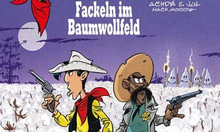 Lucky Luke Bd. 99 – Fackeln im Baumwollfeld