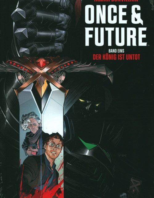 Once & Future Bd. 1: Der König ist untot